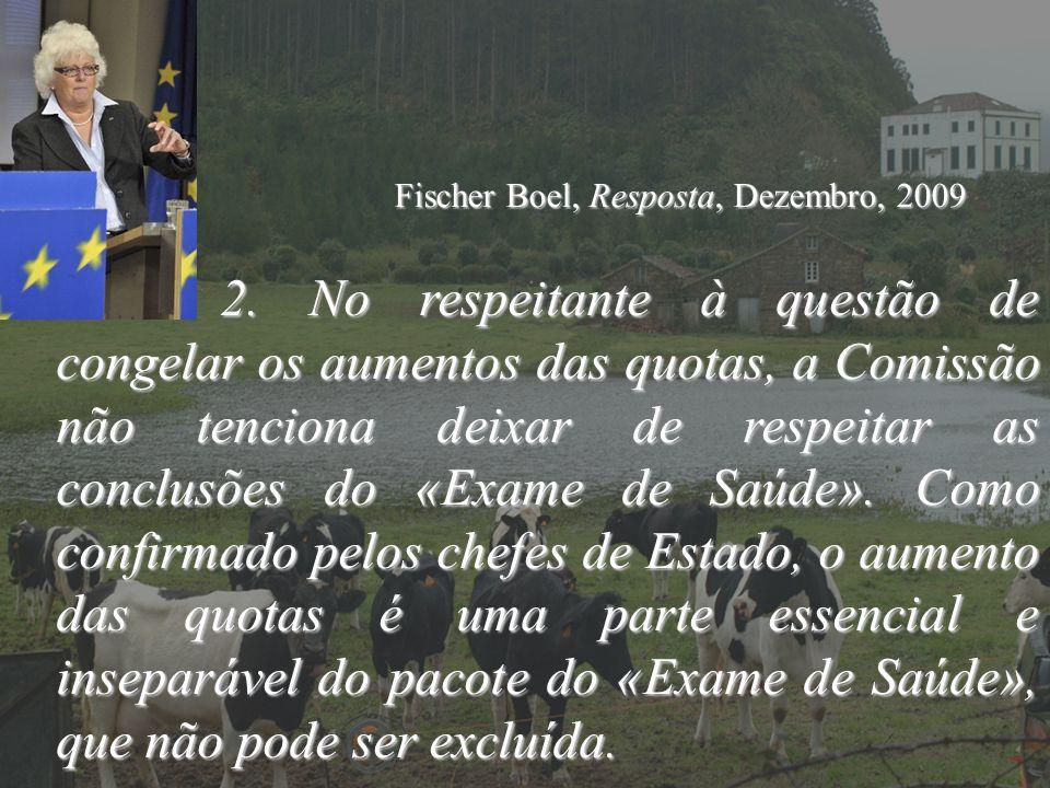 Fischer Boel, Resposta, Dezembro, 2009