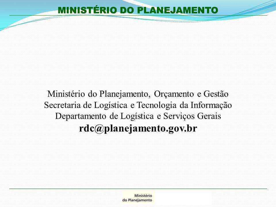 rdc@planejamento.gov.br Ministério do Planejamento, Orçamento e Gestão