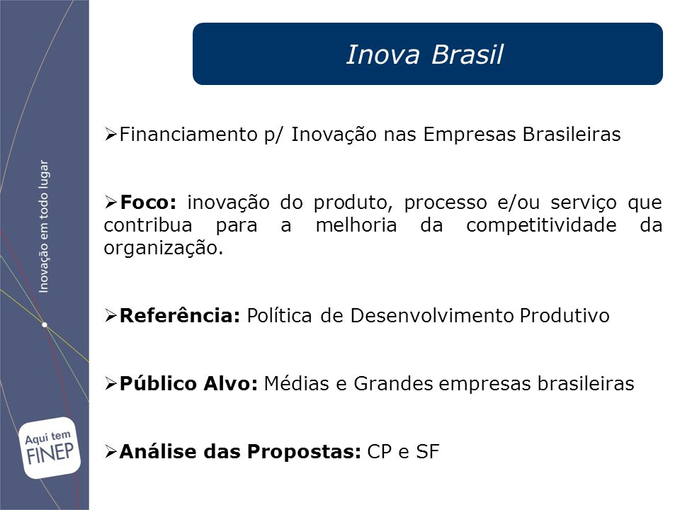 Inova Brasil Financiamento p/ Inovação nas Empresas Brasileiras