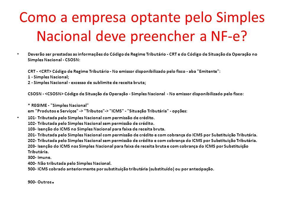 Como a empresa optante pelo Simples Nacional deve preencher a NF-e