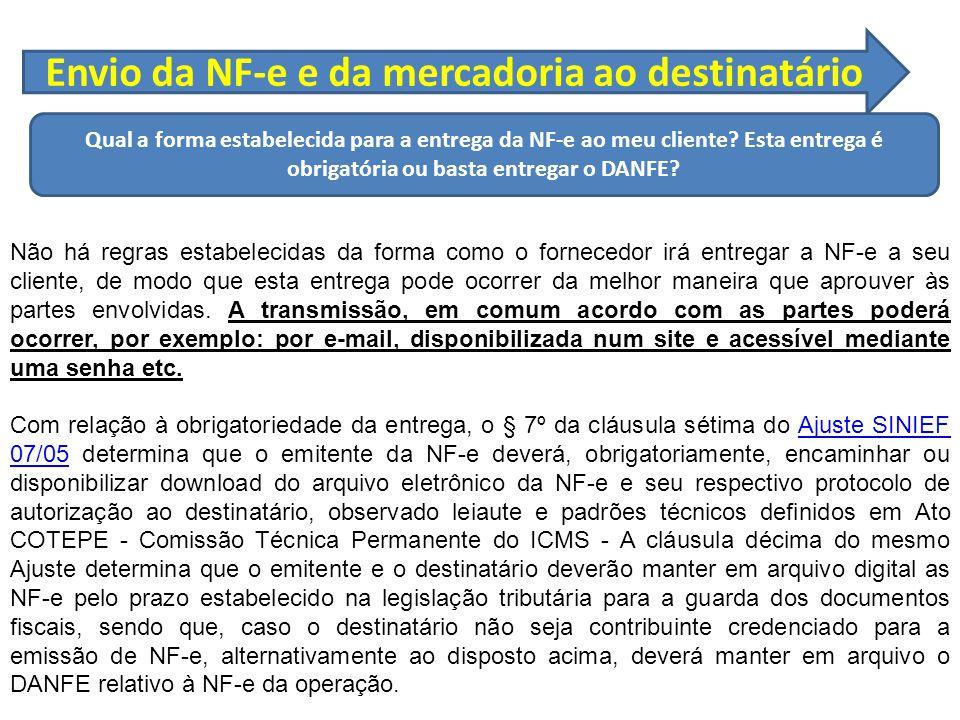 Envio da NF-e e da mercadoria ao destinatário