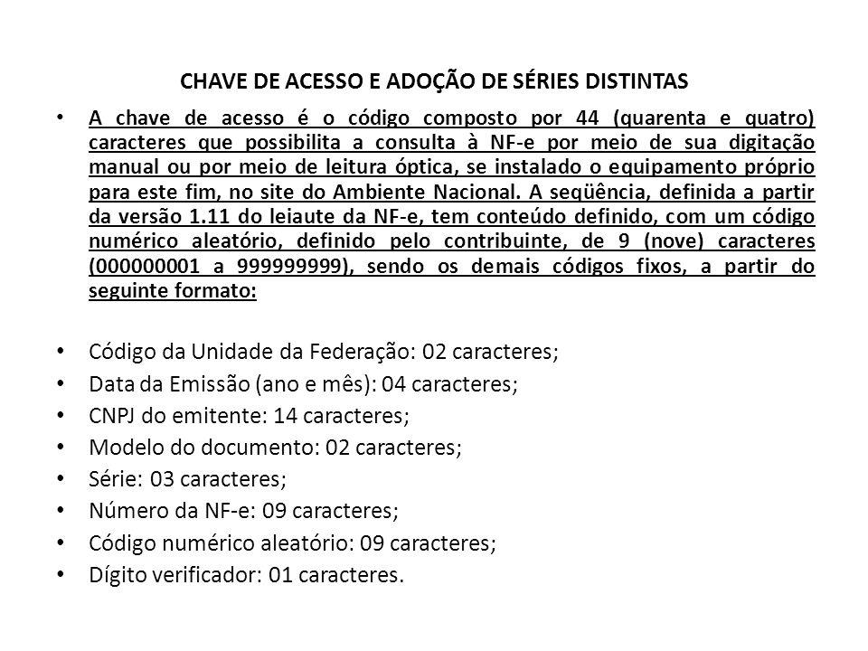 CHAVE DE ACESSO E ADOÇÃO DE SÉRIES DISTINTAS