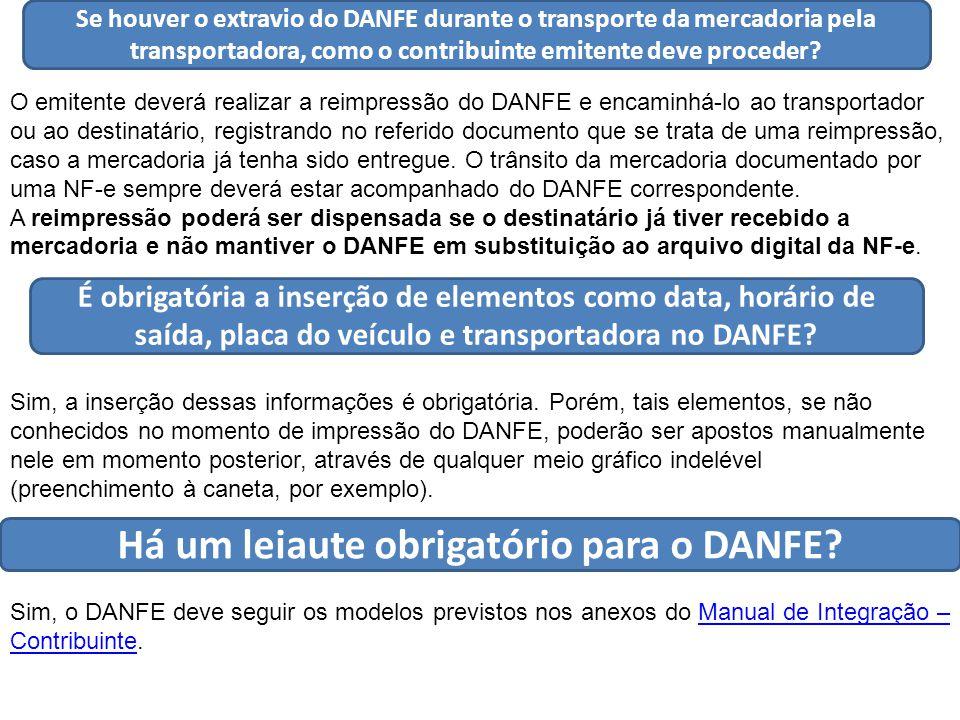 Há um leiaute obrigatório para o DANFE