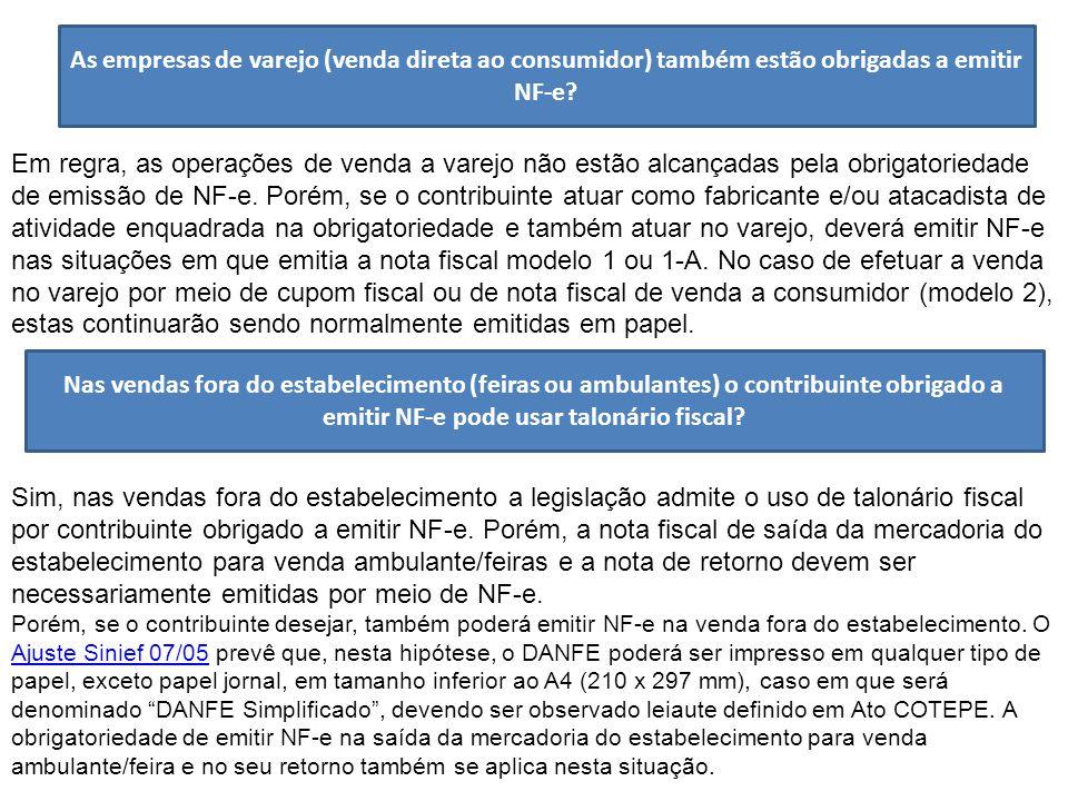As empresas de varejo (venda direta ao consumidor) também estão obrigadas a emitir NF-e