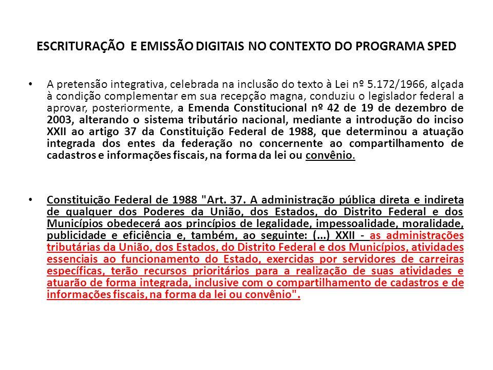 ESCRITURAÇÃO E EMISSÃO DIGITAIS NO CONTEXTO DO PROGRAMA SPED