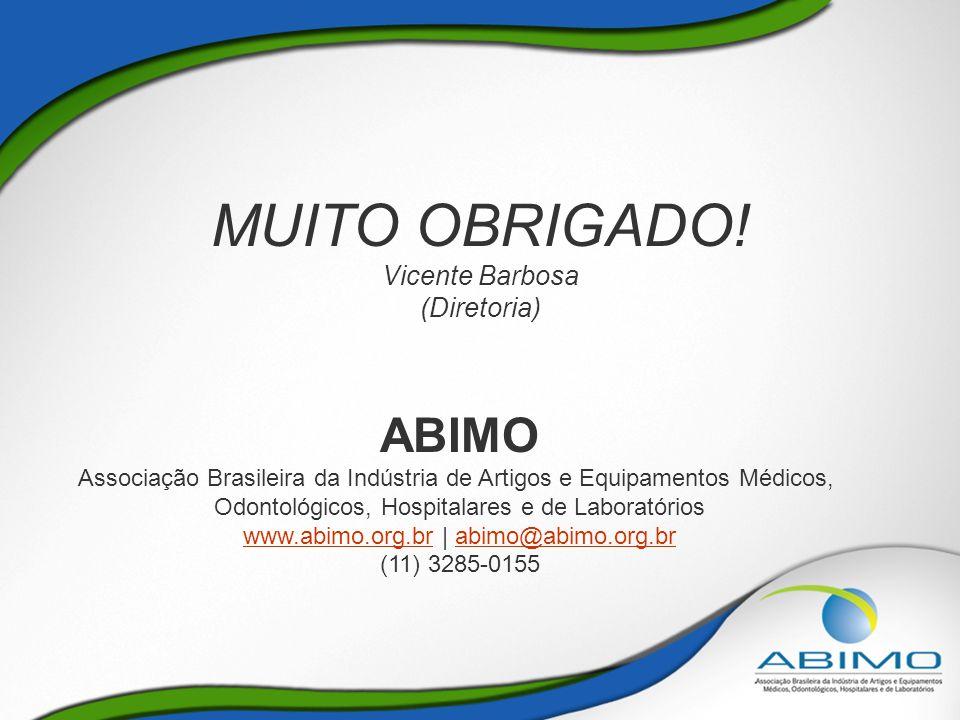 MUITO OBRIGADO! ABIMO Vicente Barbosa (Diretoria)