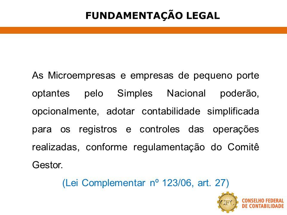 (Lei Complementar nº 123/06, art. 27)