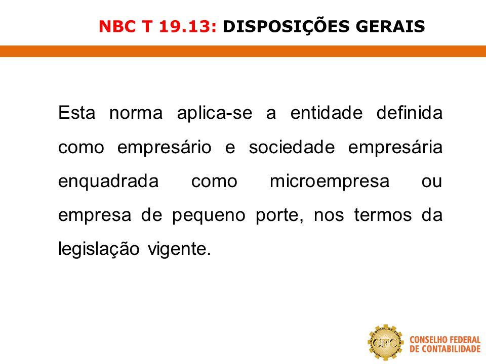 NBC T 19.13: DISPOSIÇÕES GERAIS