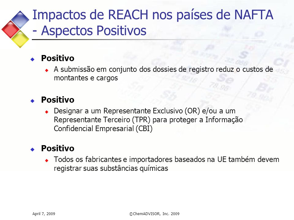 Impactos de REACH nos países de NAFTA - Aspectos Positivos
