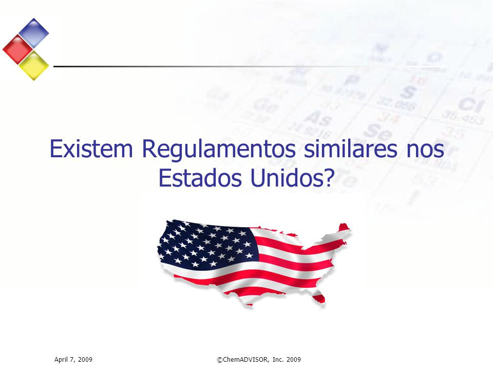 Existem Regulamentos similares nos Estados Unidos
