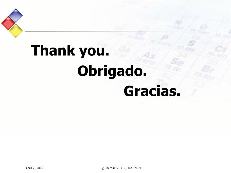 Thank you. Obrigado. Gracias.