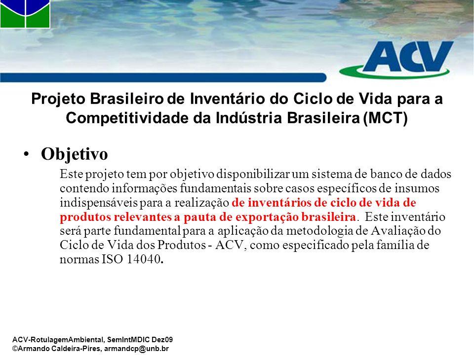 Projeto Brasileiro de Inventário do Ciclo de Vida para a Competitividade da Indústria Brasileira (MCT)