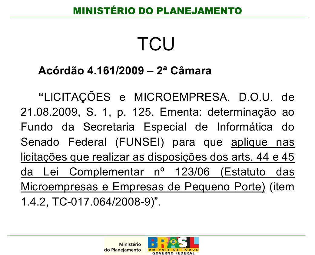 TCU Acórdão 4.161/2009 – 2ª Câmara.