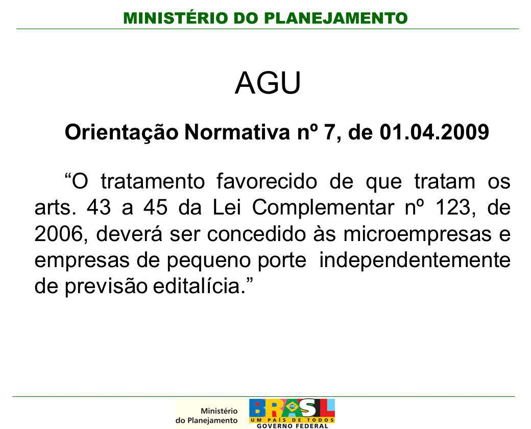 AGU Orientação Normativa nº 7, de 01.04.2009