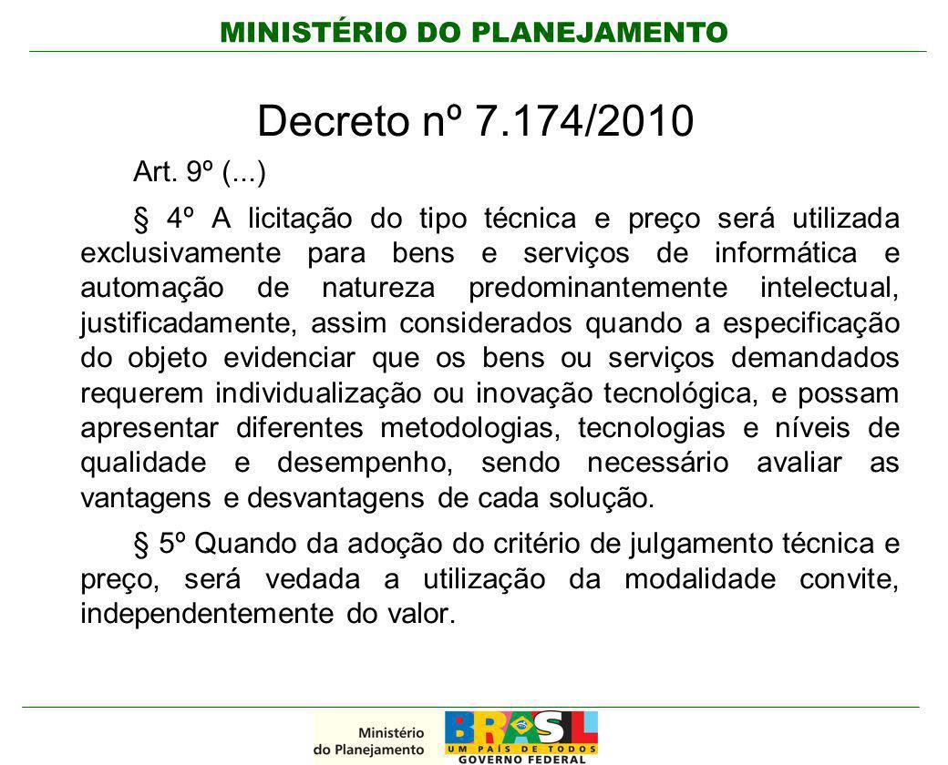 Decreto nº 7.174/2010 Art. 9º (...)