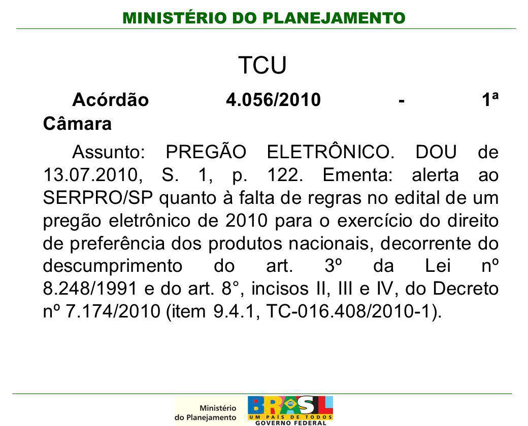 TCU Acórdão 4.056/2010 - 1ª Câmara.