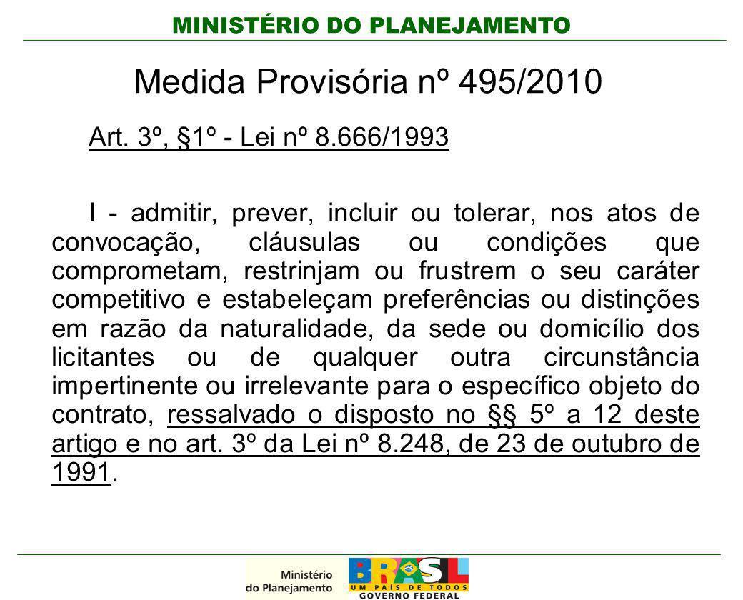 Medida Provisória nº 495/2010 Art. 3º, §1º - Lei nº 8.666/1993