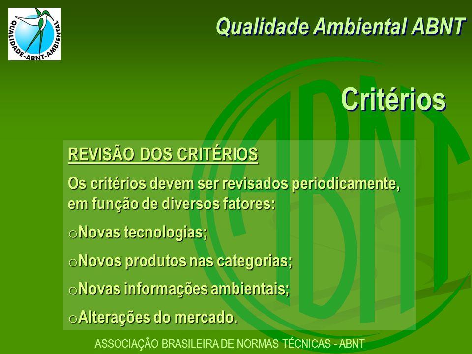 Critérios Qualidade Ambiental ABNT REVISÃO DOS CRITÉRIOS