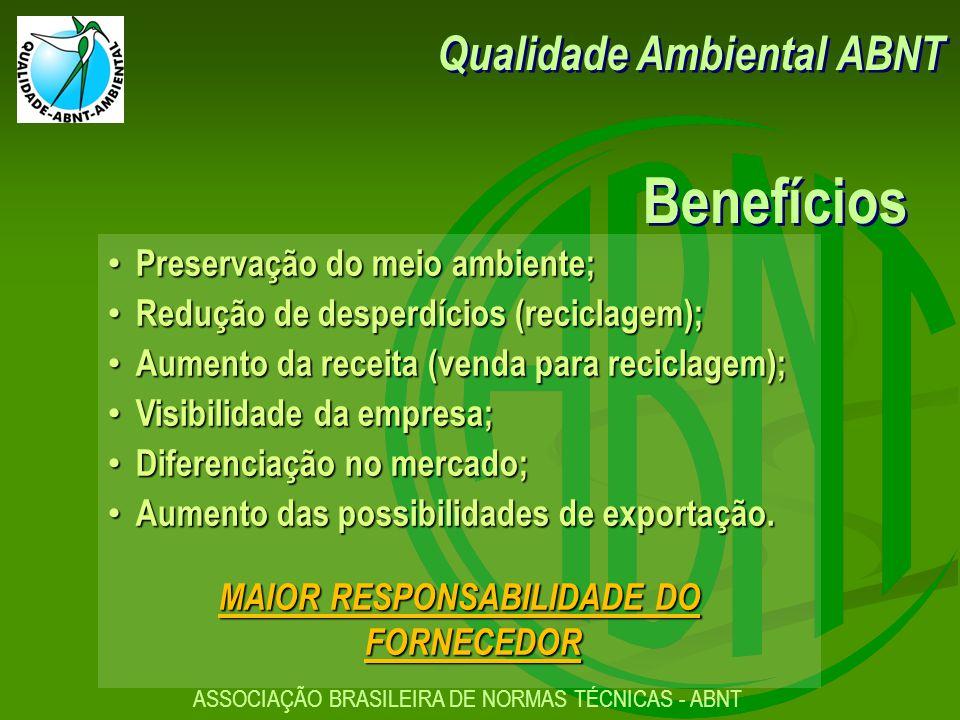 MAIOR RESPONSABILIDADE DO FORNECEDOR
