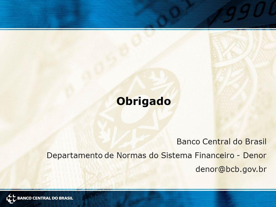 Obrigado Obrigado Banco Central do Brasil