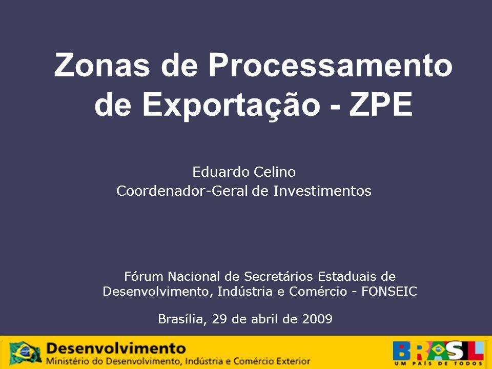 Zonas de Processamento de Exportação - ZPE