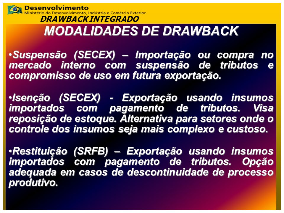 MODALIDADES DE DRAWBACK