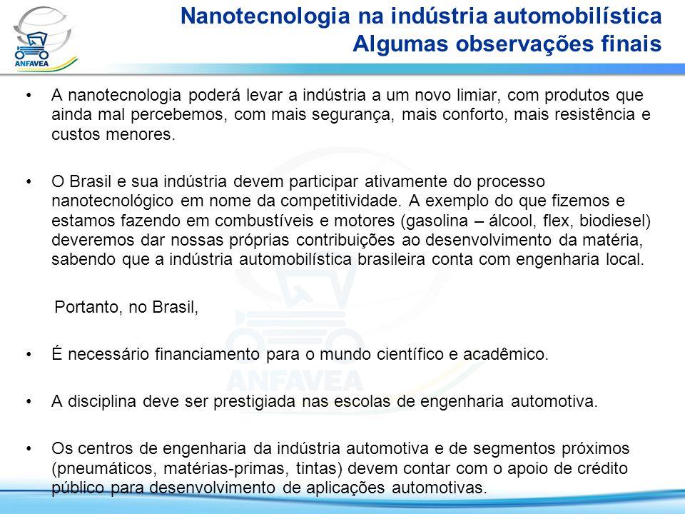 Nanotecnologia na indústria automobilística Algumas observações finais
