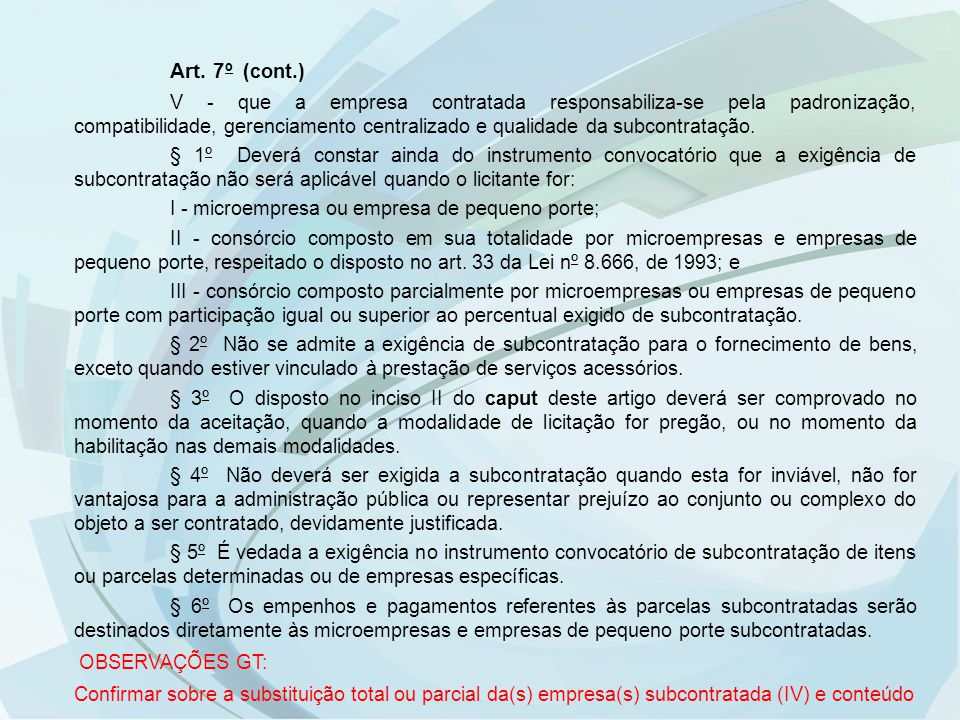 Art. 7º (cont.)