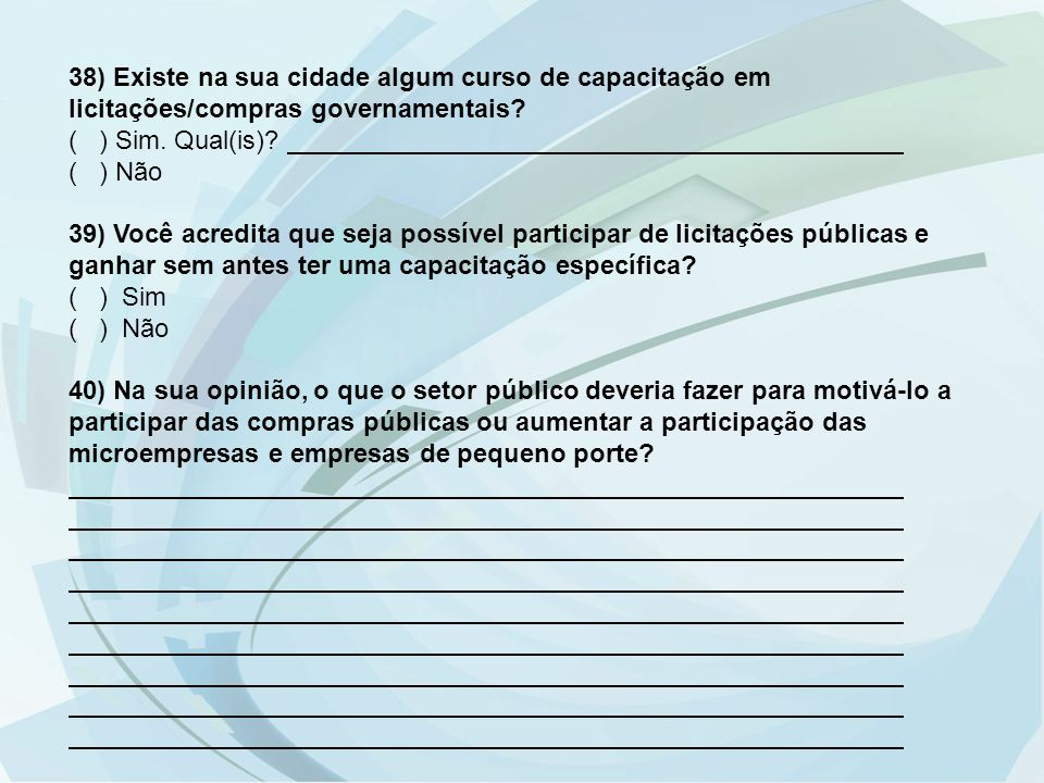 38) Existe na sua cidade algum curso de capacitação em licitações/compras governamentais