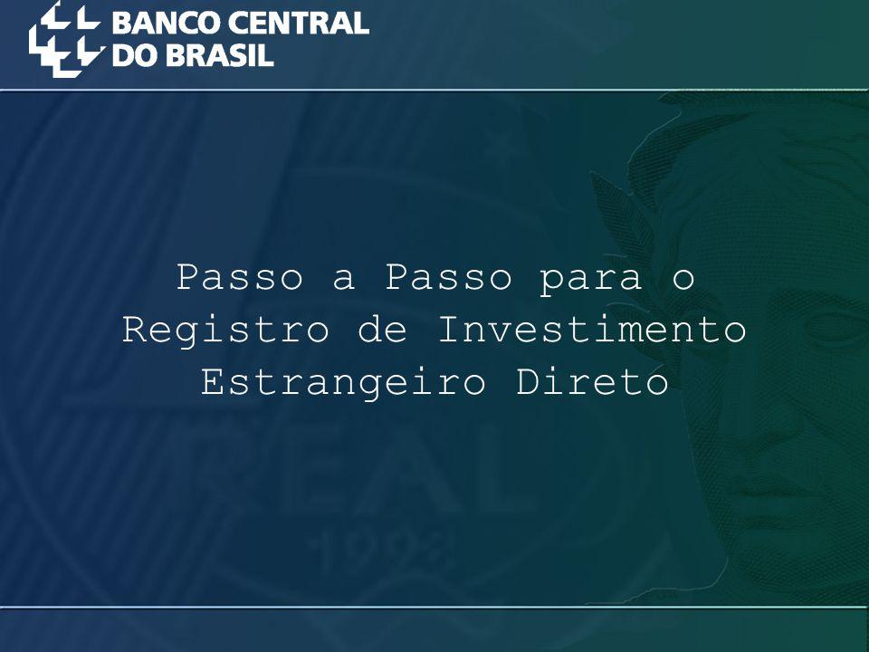 Passo a Passo para o Registro de Investimento Estrangeiro Direto