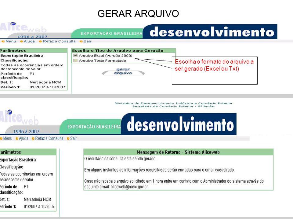 GERAR ARQUIVO Escolha o formato do arquivo a ser gerado (Excel ou Txt)