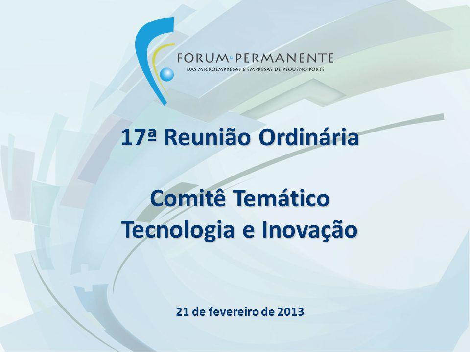 17ª Reunião Ordinária Comitê Temático Tecnologia e Inovação