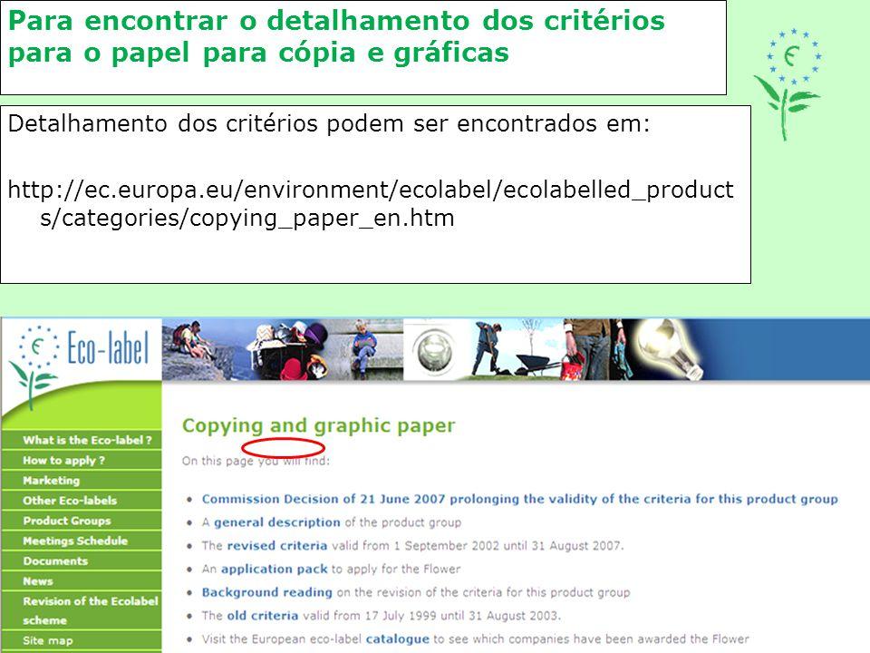 Para encontrar o detalhamento dos critérios para o papel para cópia e gráficas