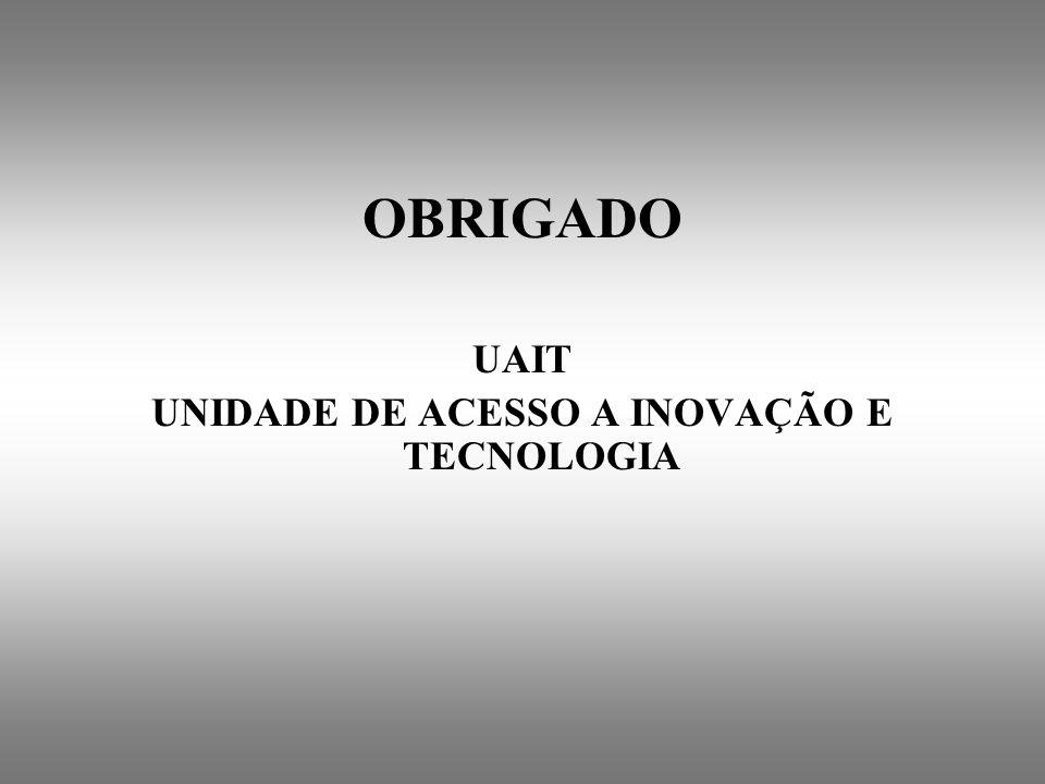 UNIDADE DE ACESSO A INOVAÇÃO E TECNOLOGIA