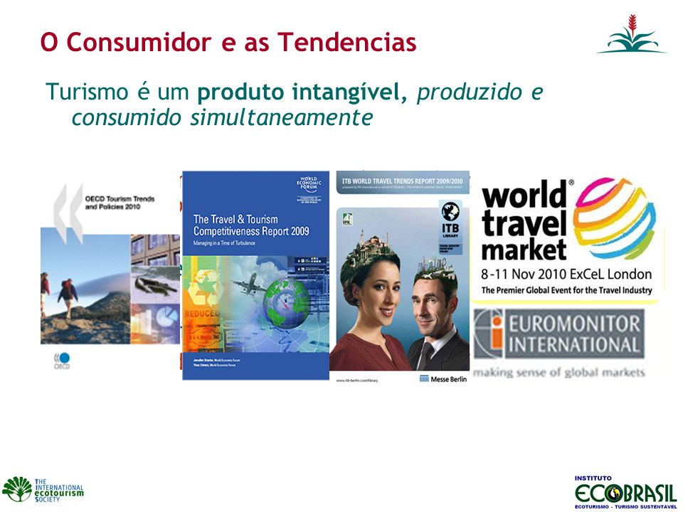 O Consumidor e as Tendencias