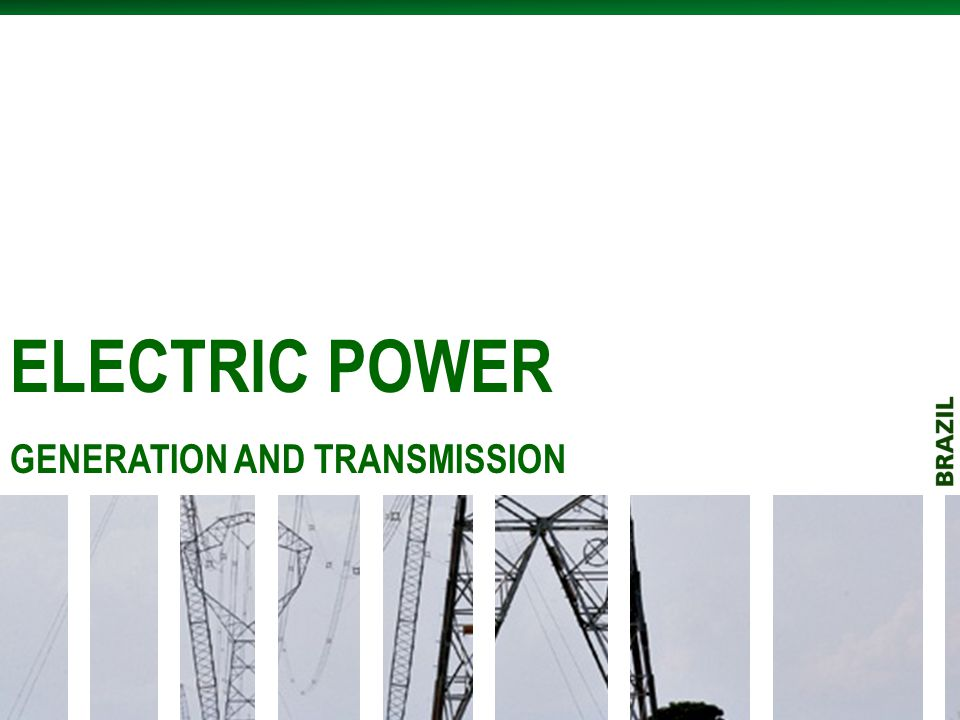 ELECTRIC POWER GENERATION AND TRANSMISSION