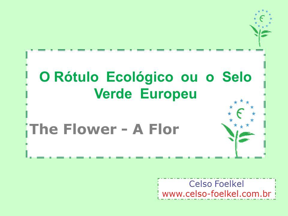 O Rótulo Ecológico ou o Selo Verde Europeu