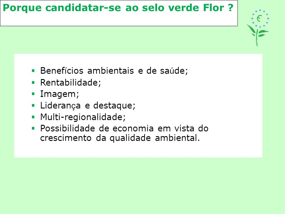 Porque candidatar-se ao selo verde Flor