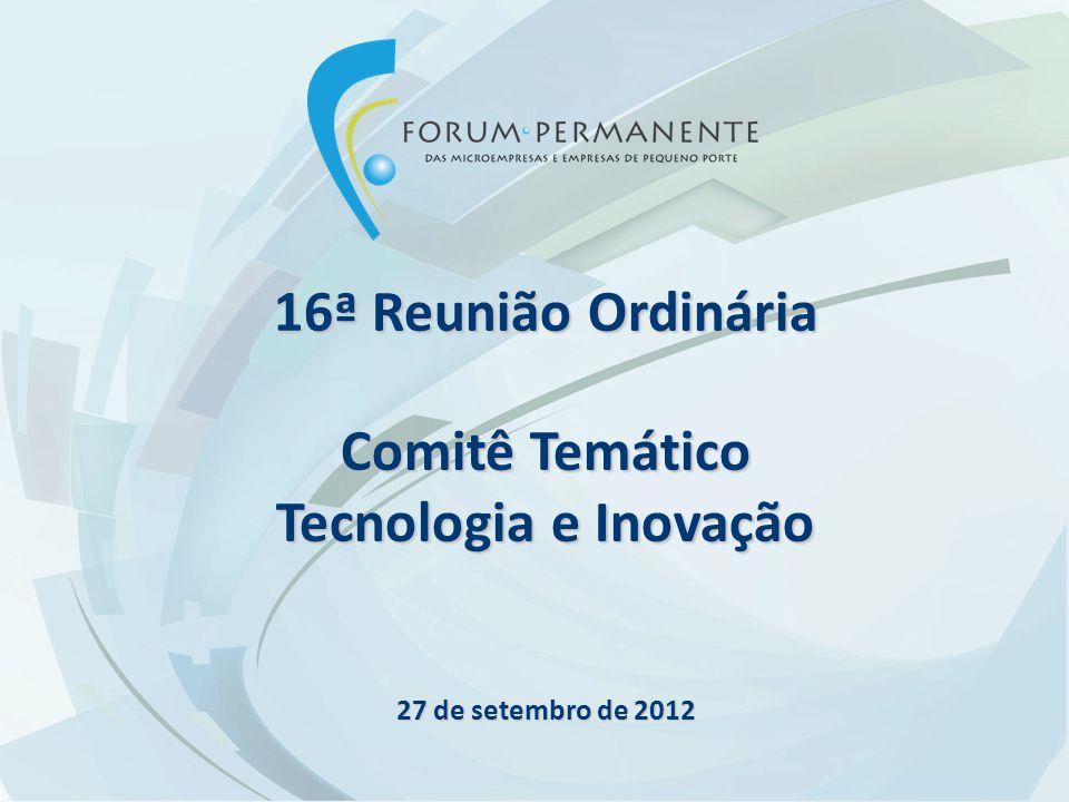 16ª Reunião Ordinária Comitê Temático Tecnologia e Inovação