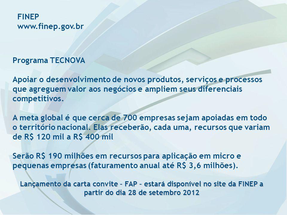 FINEP www.finep.gov.br Programa TECNOVA
