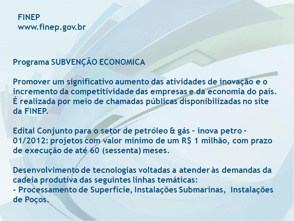 FINEP www.finep.gov.br. Programa SUBVENÇÃO ECONOMICA.