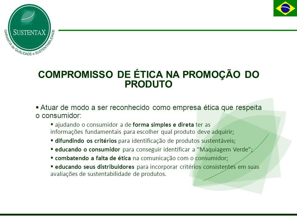 COMPROMISSO DE ÉTICA NA PROMOÇÃO DO PRODUTO