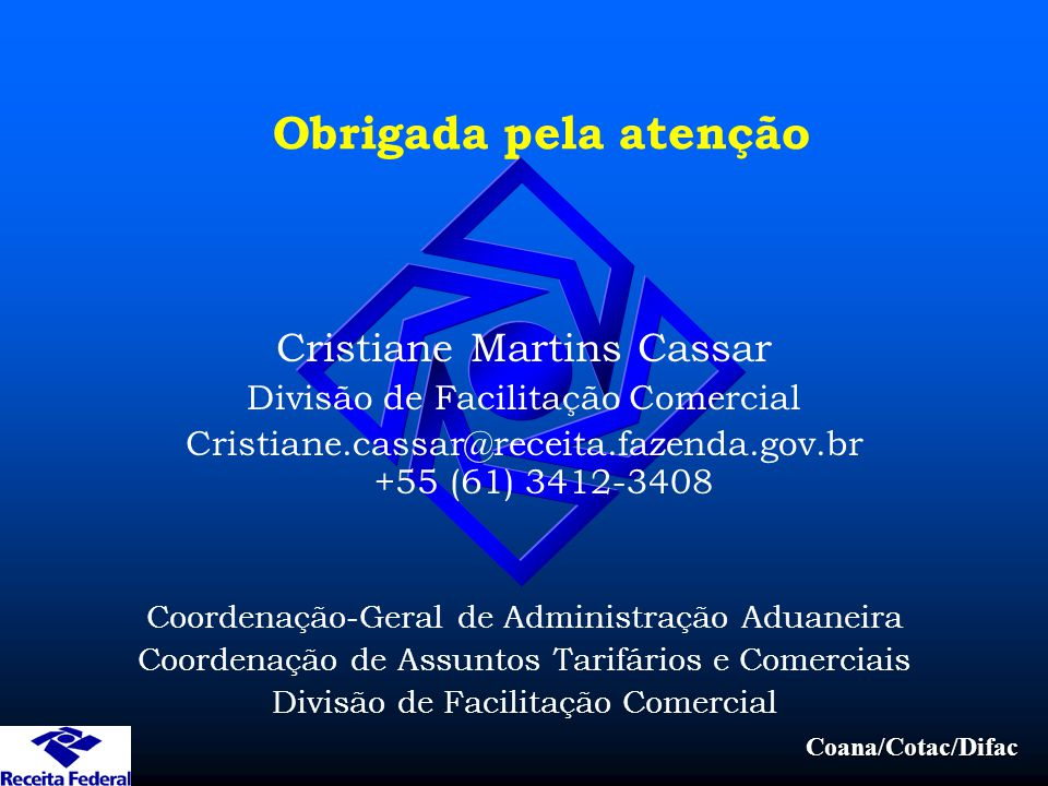 Obrigada pela atenção Cristiane Martins Cassar