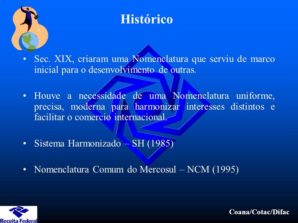 Histórico Sec. XIX, criaram uma Nomenclatura que serviu de marco inicial para o desenvolvimento de outras.