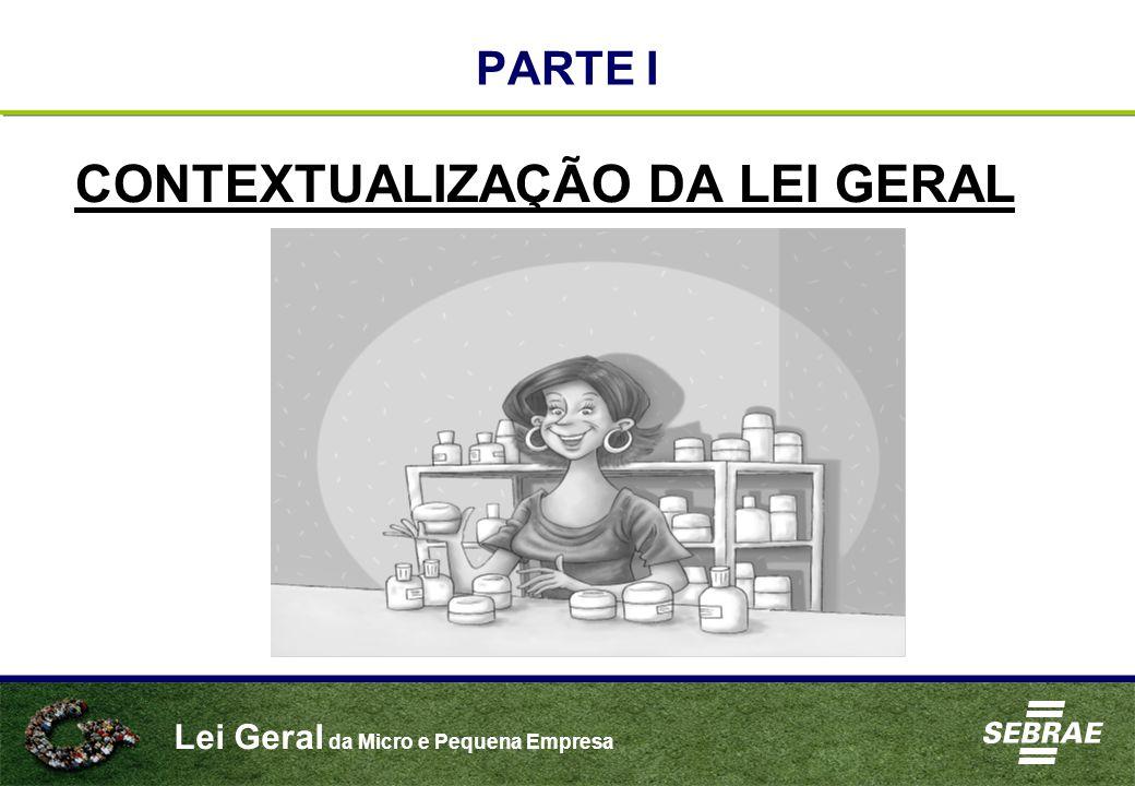 CONTEXTUALIZAÇÃO DA LEI GERAL