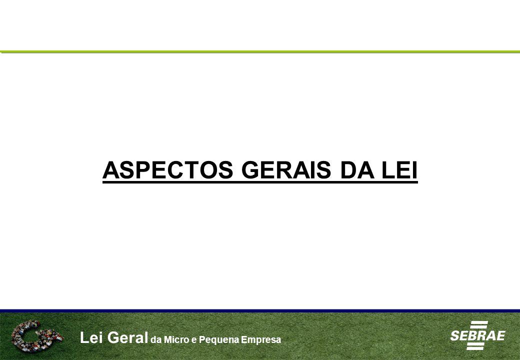ASPECTOS GERAIS DA LEI