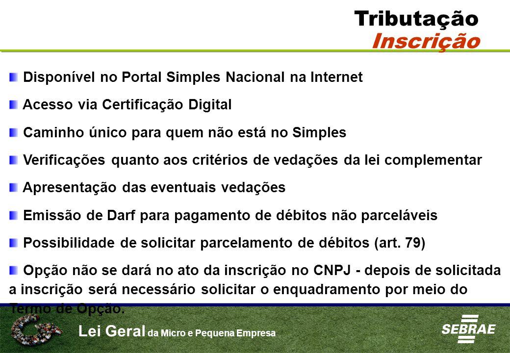 Tributação Inscrição Disponível no Portal Simples Nacional na Internet