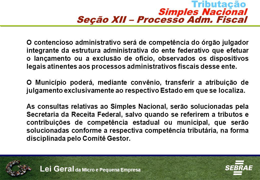 Seção XII – Processo Adm. Fiscal