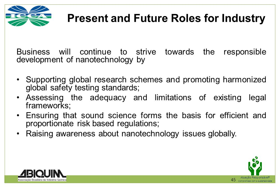 Present and Future Roles for Industry