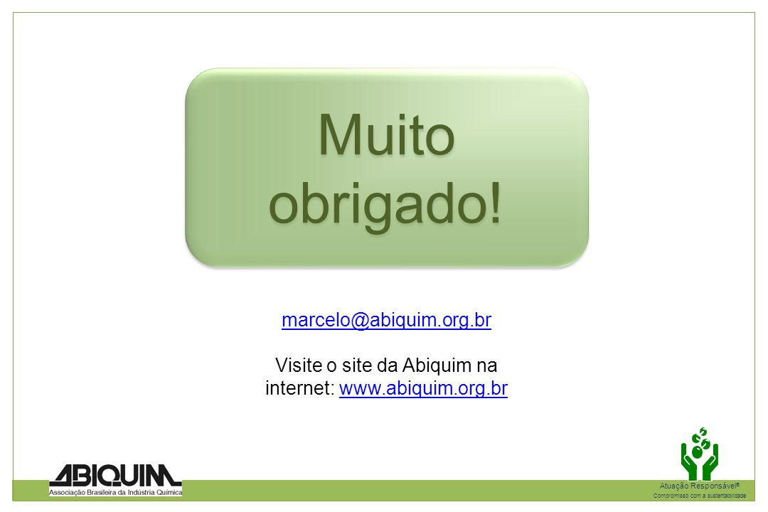 Visite o site da Abiquim na internet: www.abiquim.org.br